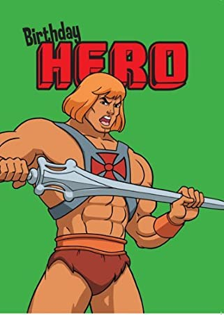 He Man And The Masters Of The Universe Birthday Hero Greeting Card