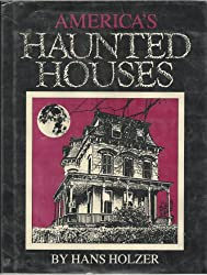 America's Haunted Houses: Public and Private