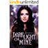 Dark Light of Mine (Overworld Chronicles Book 2)