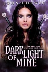 Dark Light of Mine (Overworld Chronicles Book 2) (English Edition)