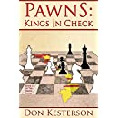 Pawns: Kings in Check