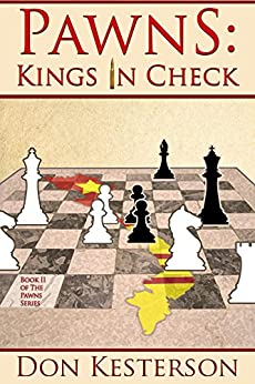 Pawns: Kings in Check by [Kesterson, Don]