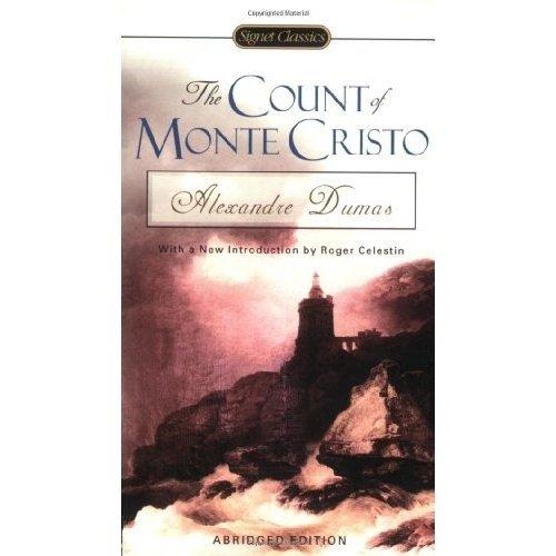 COUNT OF MONTE CRISTO : ABRIDGED ED / SIGNET CLASSICS