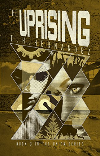 The Uprising (The Union Book 3) by [Hernandez, T.H. ]