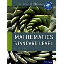 Ib Mathematics Standard Level Course Book: Oxford Ib Diploma Program