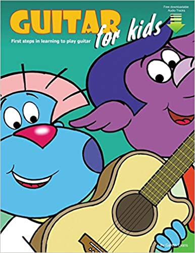 Guitar for Kids First Steps in Learning to Play Guitar with Audio /& Video