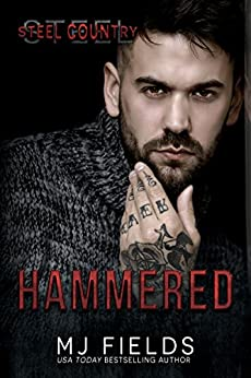 Hammered: Steel Country by [Fields, MJ]