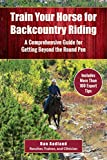 Search : Train Your Horse for the Backcountry: A Comprehensive Guide for Getting Beyond the Round Pen
