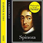 Spinoza: Philosophy in an Hour | Paul Strathern