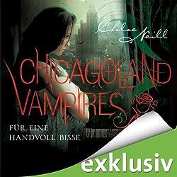 Für eine Handvoll Bisse (Chicagoland Vampires 7)
