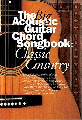 (The Big Acoustic Guitar Chord Songbook : Classic Country)