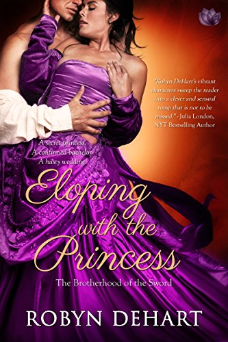 Eloping With The Princess by Robyn DeHart