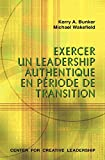 img - for Leading with Authenticity in Times of Transition (French Edition) book / textbook / text book