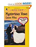 Mysterious Vows, Cassie Miles, 037322320X