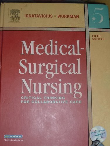 Medical-Surgical Nursing: Critical Thinking for Collabarative Care - 5th Edition ebook
