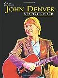 John Denver Songbook: Guitar Songbook Edition