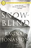 Snowblind: A Thriller (The Dark Iceland Series, 1)