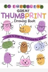 Ed Emberley's Great Thumbprint Drawing Book (Ed Emberley's Drawing Book Of...)