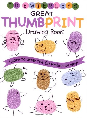Ed Emberley's Great Thumbprint Drawing Book (Ed Emberley's Drawing Book Of...)