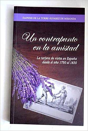 Un contrapunto en la amistad: la tarjeta de visita en España ...