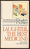 Laughter, the Best Medicine, Reader's Digest Editors, 0425072886