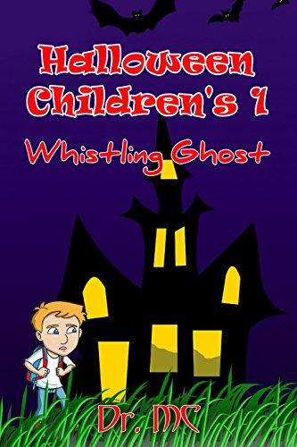 Halloween Children's 1: Whistling Ghost (Halloween Doctors)