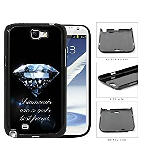 Diamonds Are A Girls Best Friend Hard Plastic Snap On Cell Phone Case Samsung Galaxy Note 2 II N7100