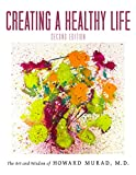 img - for Creating a Healthy Life book / textbook / text book
