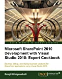 img - for Microsoft SharePoint 2010 Development with Visual Studio 2010 Expert Cookbook by Kithiganahalli, Balaji (2011) Paperback book / textbook / text book