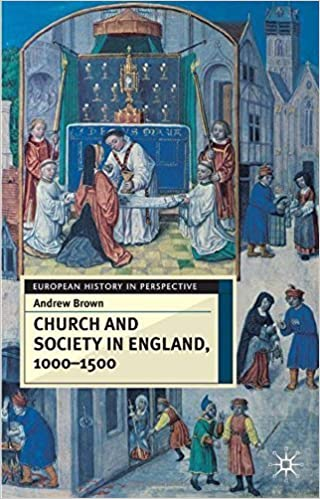 Book Church and Society in England, 1000-1500 (Social History in Perspective) by Andrew Brown (2003-10-17)