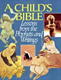 img - for Child's Bible: Lessons from the Prophets and Writings book / textbook / text book
