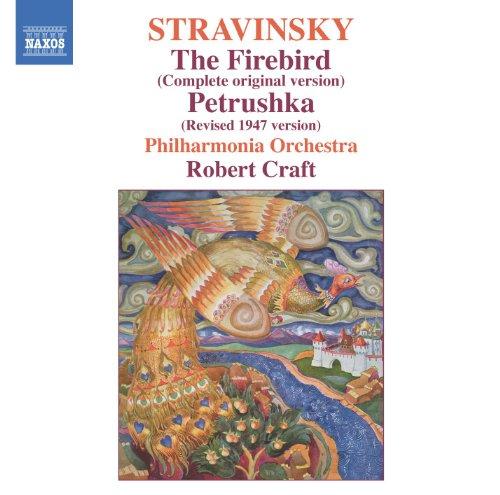Stravinsky: Firebird (The) / Petrushka (Stravinsky, Vol. 2) (Robert Craft Stravinsky)