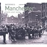 Manchester (Then and Now)