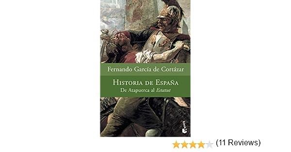 Historia de España (Divulgación): Amazon.es: García de Cortázar, Fernando: Libros