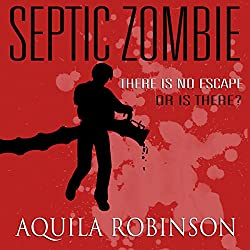 Septic Zombie: A Short Story Written by a Seven-Year-Old Home Schooled Girl