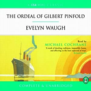 The Ordeal of Gilbert Pinfold Audiobook
