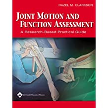 Joint Motion and Function Assessment: A Research-Based Practical Guide