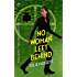No Woman Left Behind: A Lexi Carmichael Mystery, Book Six