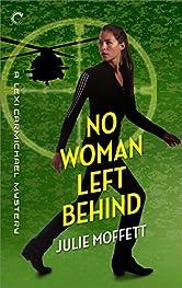 No Woman Left Behind: A Lexi Carmichael Mystery, Book Six
