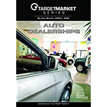 Target Market Series: Auto Dealerships
