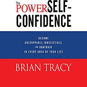 The Power of Self-Confidence Audiobook