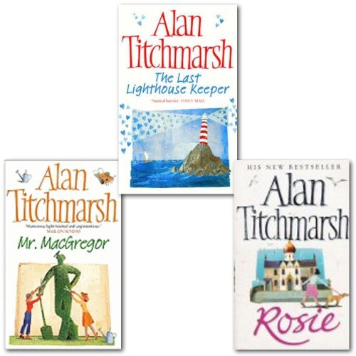 Download Alan Titchmarsh Collection 3 Books Set, (The Last Lighthouse Keeper, Rosie and Mr. Macgregor) ebook