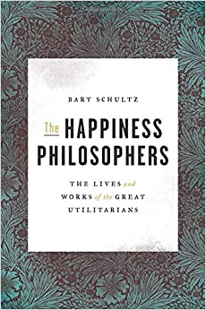 ,,BETTER,, The Happiness Philosophers: The Lives And Works Of The Great Utilitarians. stock needs exhibit Swilley Employee dance