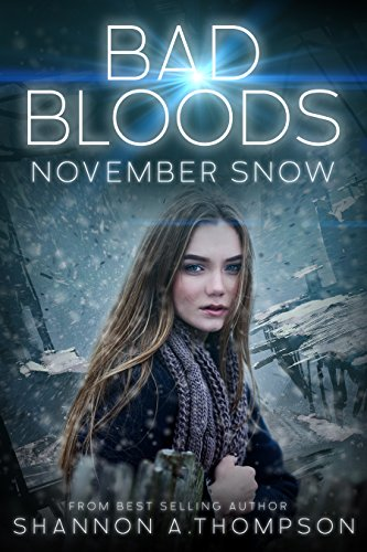Bad Bloods: November Snow by [Thompson, Shannon A.]
