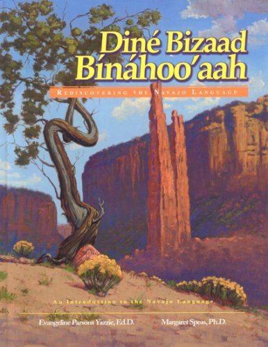 Dine Bizaad Binahoo'aah: Rediscovering the Navajo Language by Brand: Salina Bookshelf, Inc.