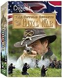 Untold Secrets of the Civil War 150th Anniversary