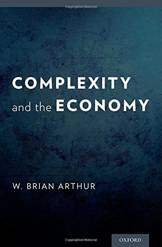 Complexity and the Economy [W. Brian Arthur] (Tapa Dura)