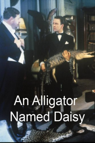 (An Alligator Named Daisy)