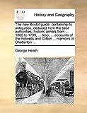 The New Bristol Guide, George Heath, 1170377475