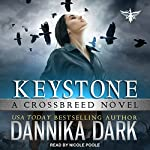 Keystone: Crossbreed Series, Book 1 | Dannika Dark